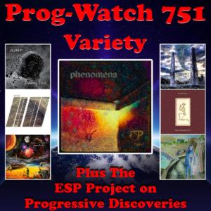 Prog Watch 751